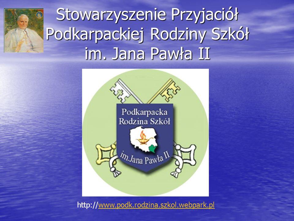Stowarzyszenie Przyjaciół Podkarpackiej Rodziny Szkół im. Jana Pawła II