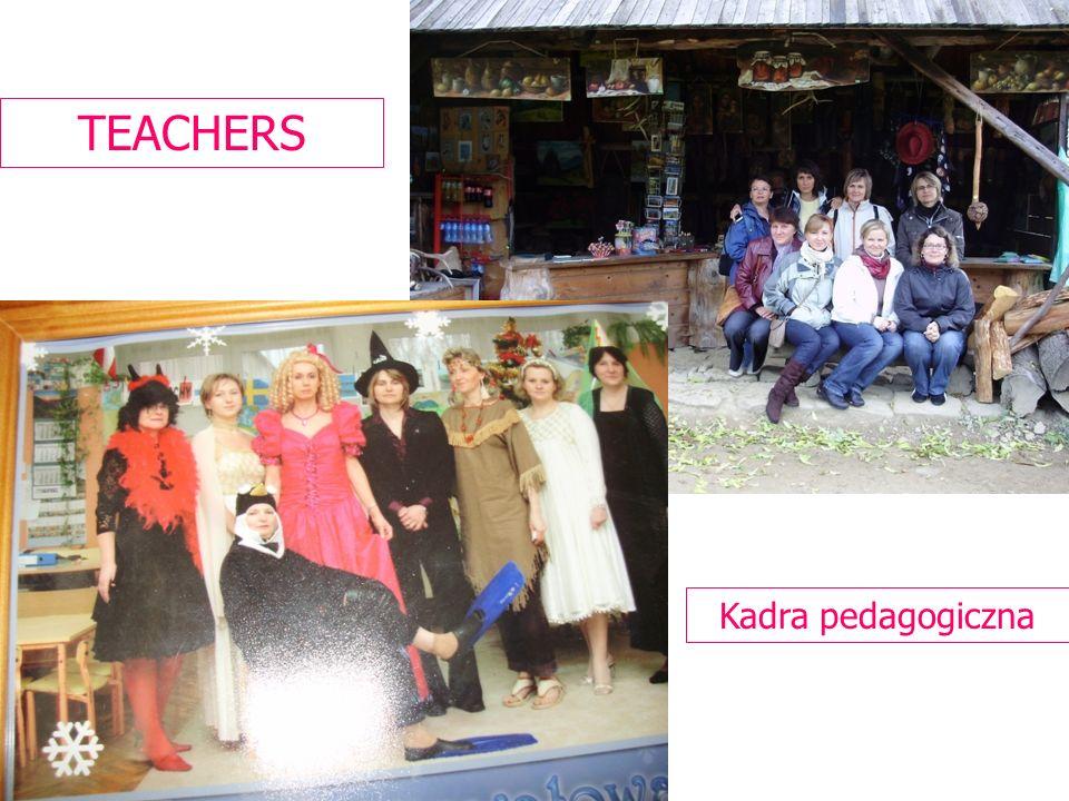 TEACHERS Kadra pedagogiczna