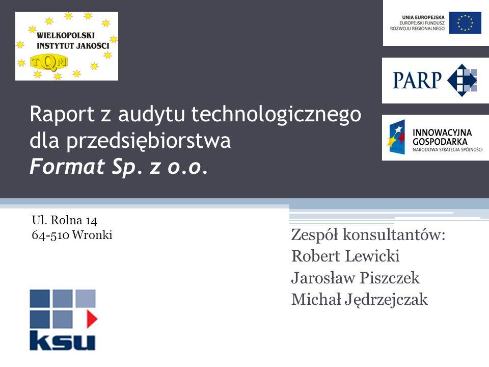 Raport z audytu technologicznego dla przedsiębiorstwa Format Sp. z o.o.