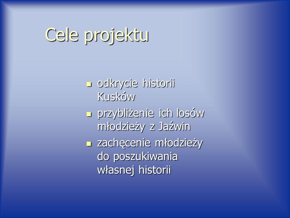 Cele projektu odkrycie historii Kusków
