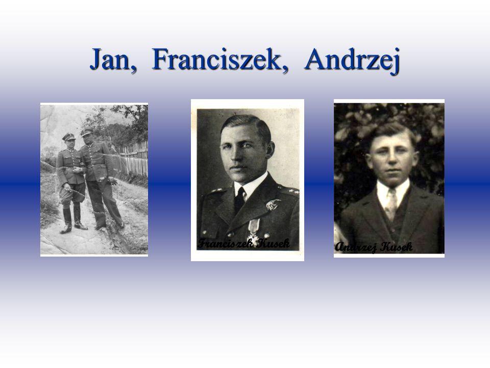 Jan, Franciszek, Andrzej