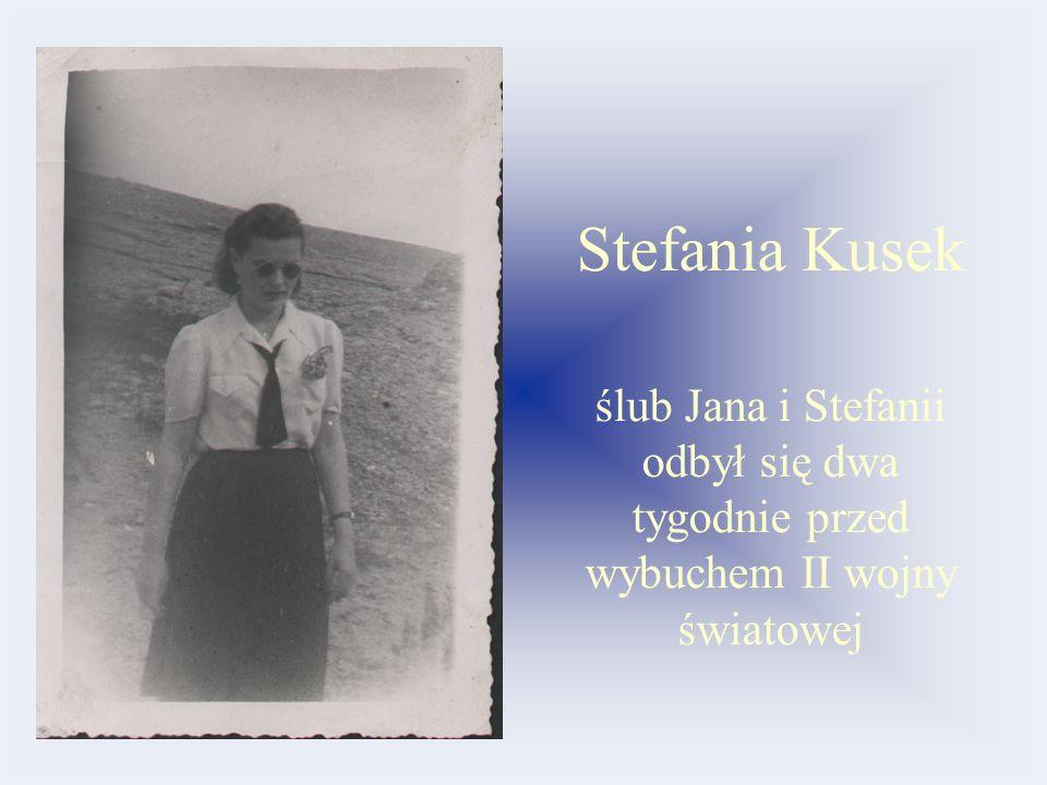 Stefania Kusek ślub Jana i Stefanii odbył się dwa tygodnie przed wybuchem II wojny światowej