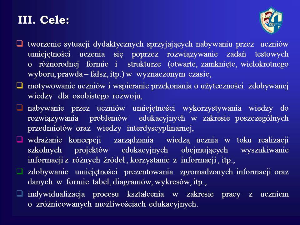 III. Cele: