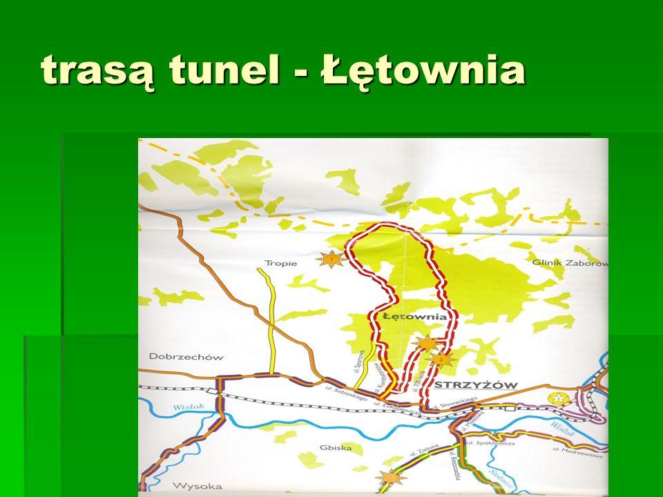 trasą tunel - Łętownia
