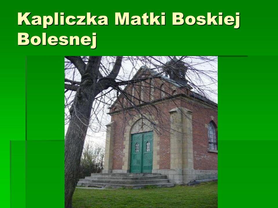 Kapliczka Matki Boskiej Bolesnej