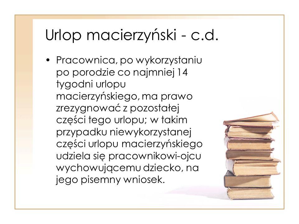 Urlop macierzyński - c.d.