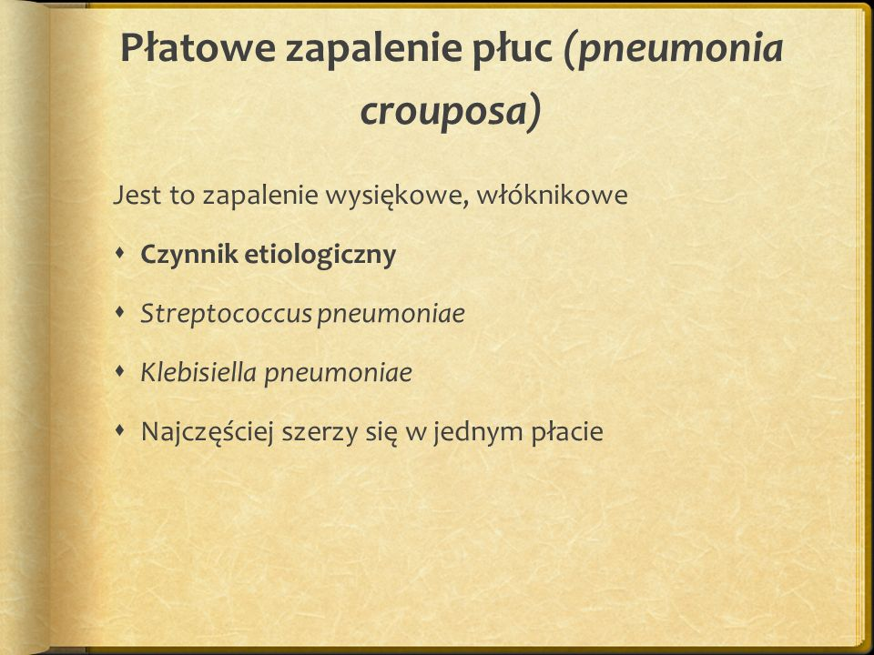 Płatowe zapalenie płuc (pneumonia crouposa)