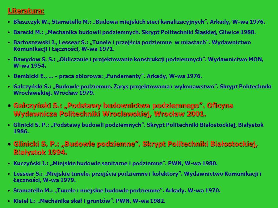 """Literatura: Błaszczyk W., Stamatello M.: """"Budowa miejskich sieci kanalizacyjnych . Arkady, W-wa 1976."""