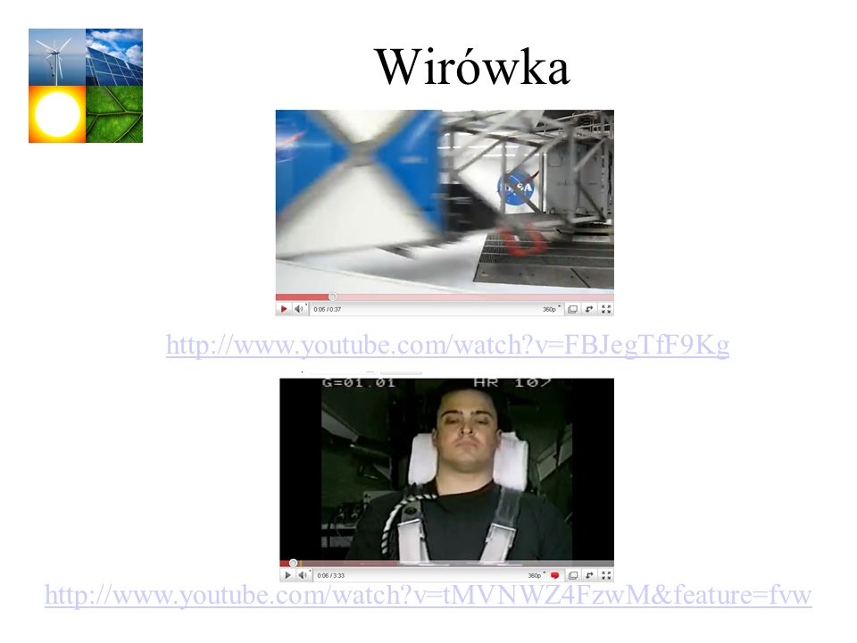Wirówka http://www.youtube.com/watch v=FBJegTfF9Kg