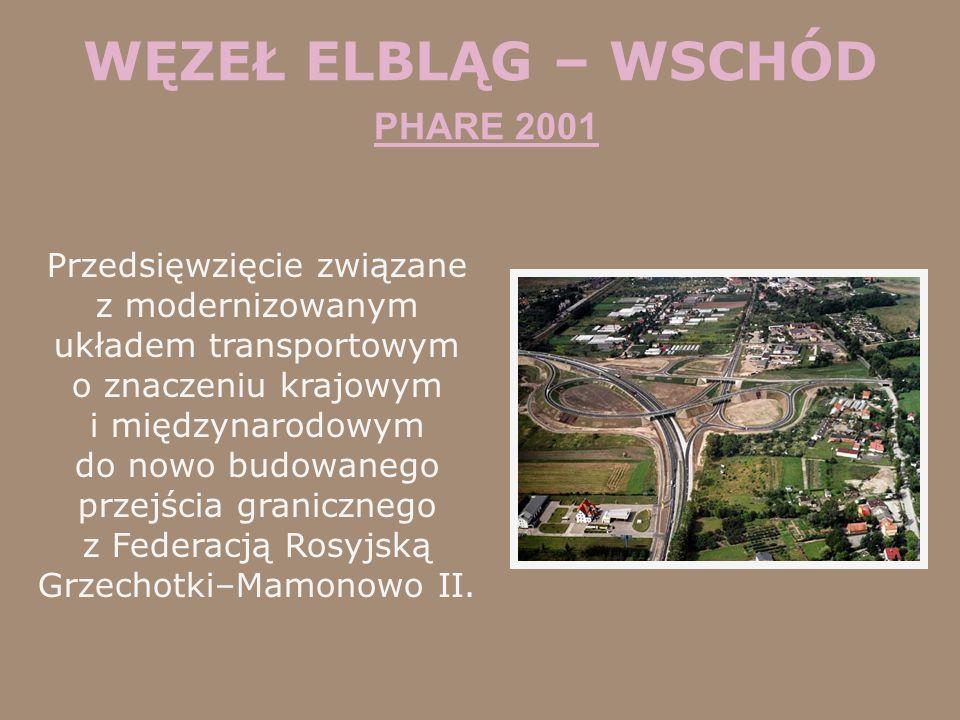 WĘZEŁ ELBLĄG – WSCHÓD PHARE 2001