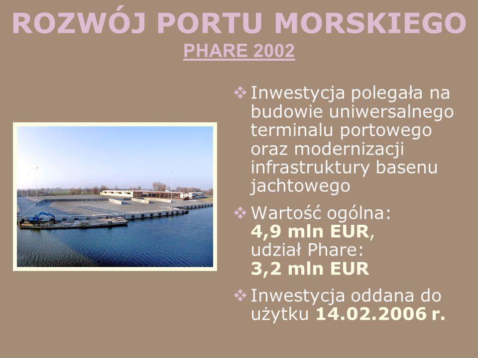 ROZWÓJ PORTU MORSKIEGO PHARE 2002