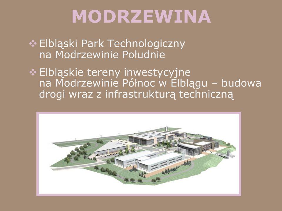 MODRZEWINA Elbląski Park Technologiczny na Modrzewinie Południe