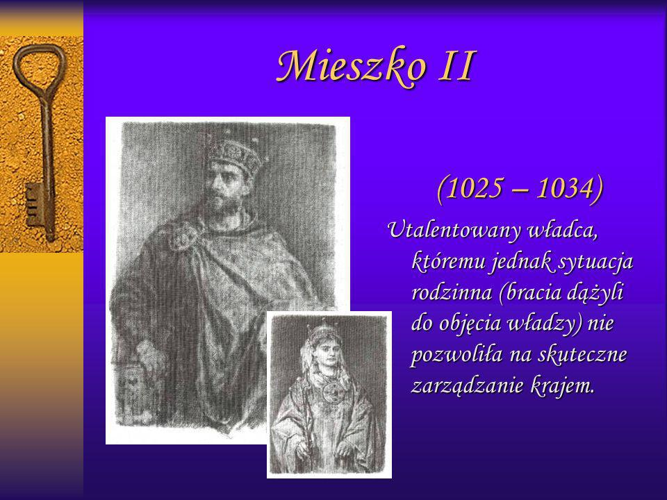 Mieszko II(1025 – 1034)