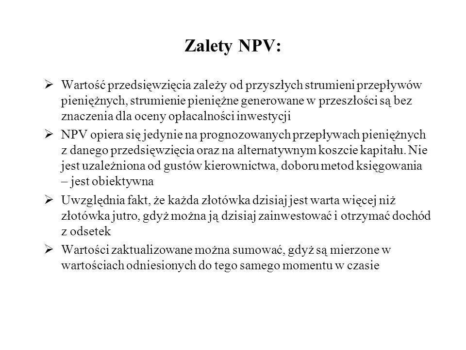 Zalety NPV: