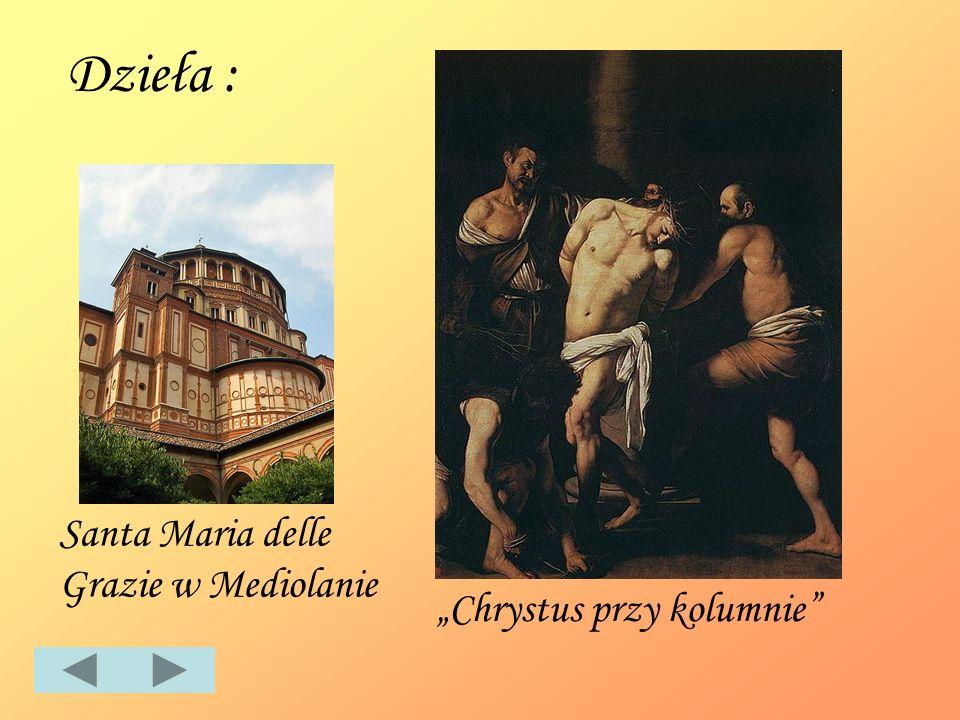 Dzieła : Santa Maria delle Grazie w Mediolanie