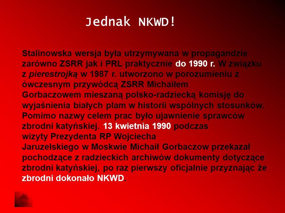 Jednak NKWD!