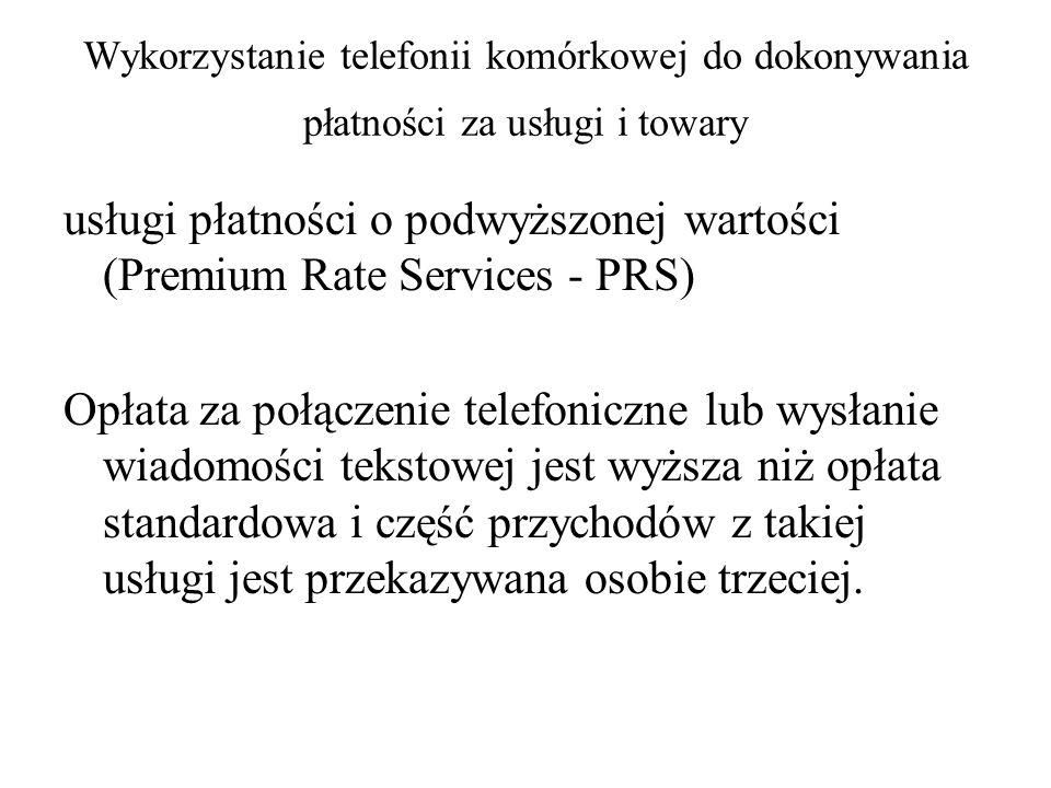 usługi płatności o podwyższonej wartości (Premium Rate Services - PRS)