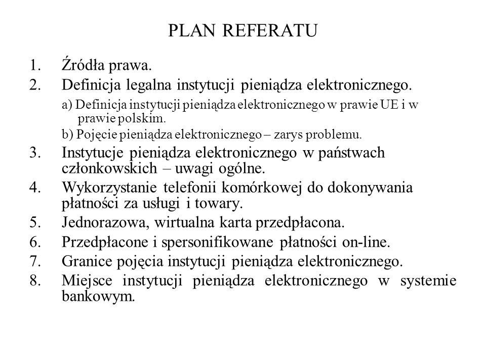 PLAN REFERATU Źródła prawa.