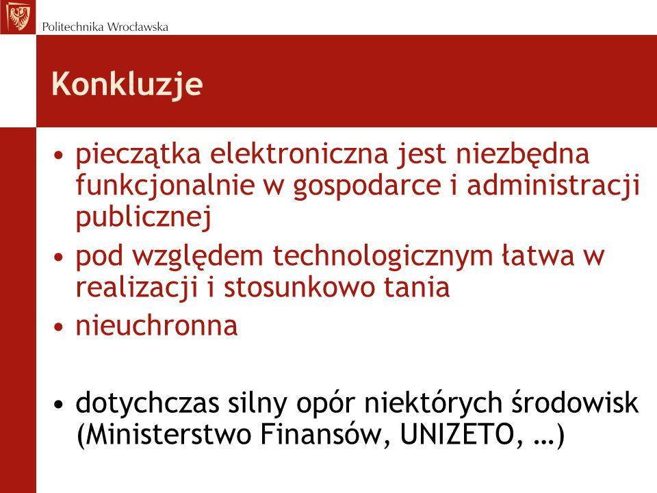 Konkluzjepieczątka elektroniczna jest niezbędna funkcjonalnie w gospodarce i administracji publicznej.