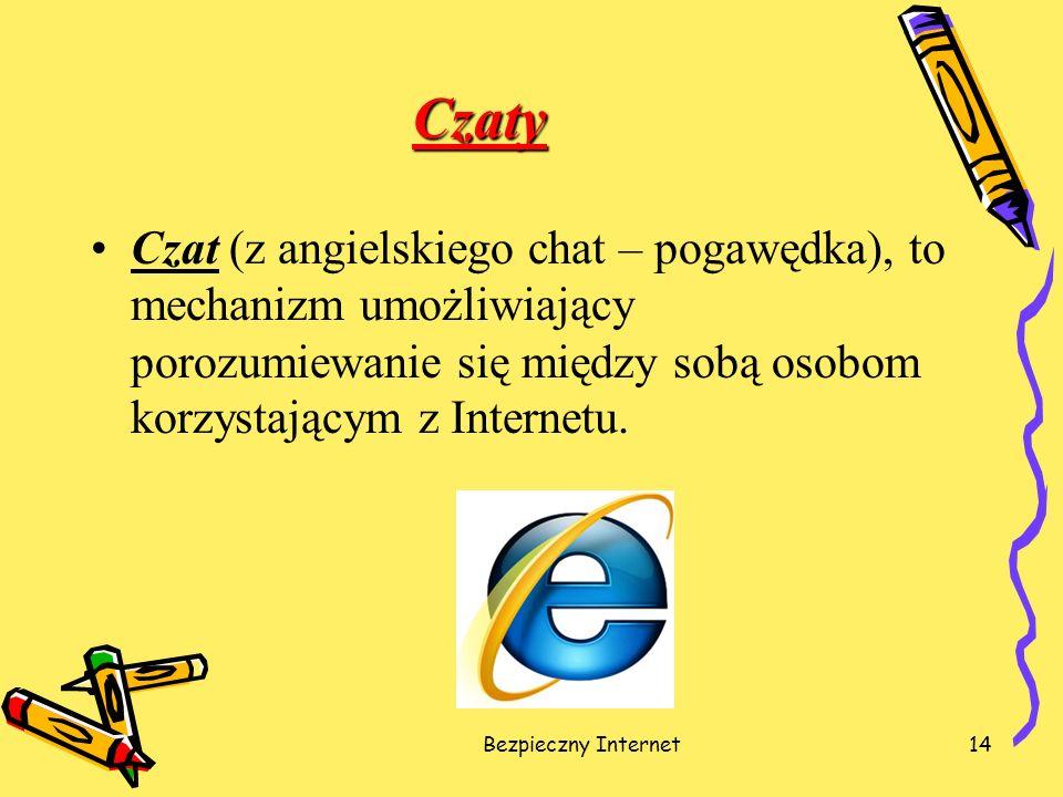 Czaty Czat (z angielskiego chat – pogawędka), to mechanizm umożliwiający porozumiewanie się między sobą osobom korzystającym z Internetu.