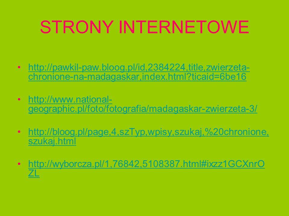 STRONY INTERNETOWE http://pawkil-paw.bloog.pl/id,2384224,title,zwierzeta-chronione-na-madagaskar,index.html ticaid=6be16.