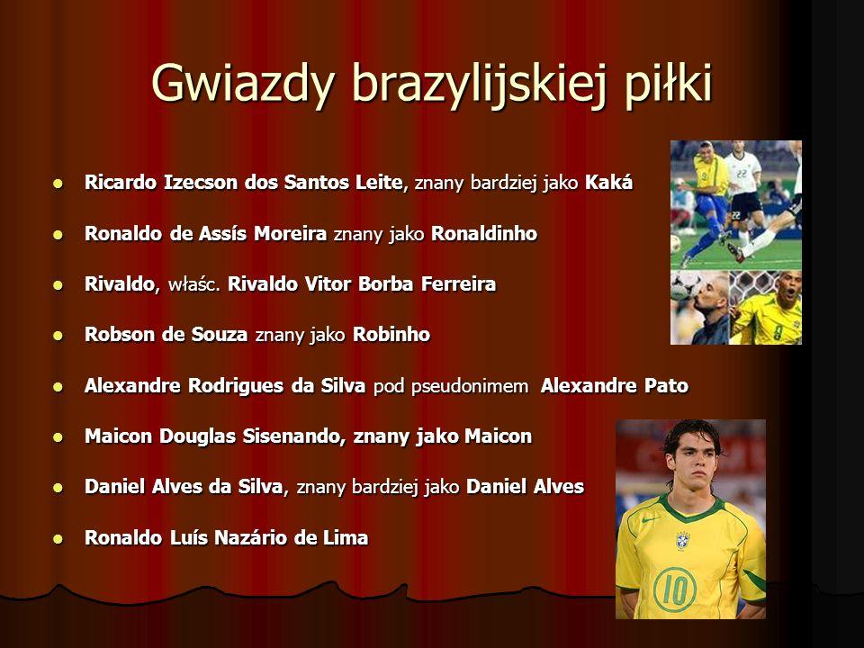 Gwiazdy brazylijskiej piłki