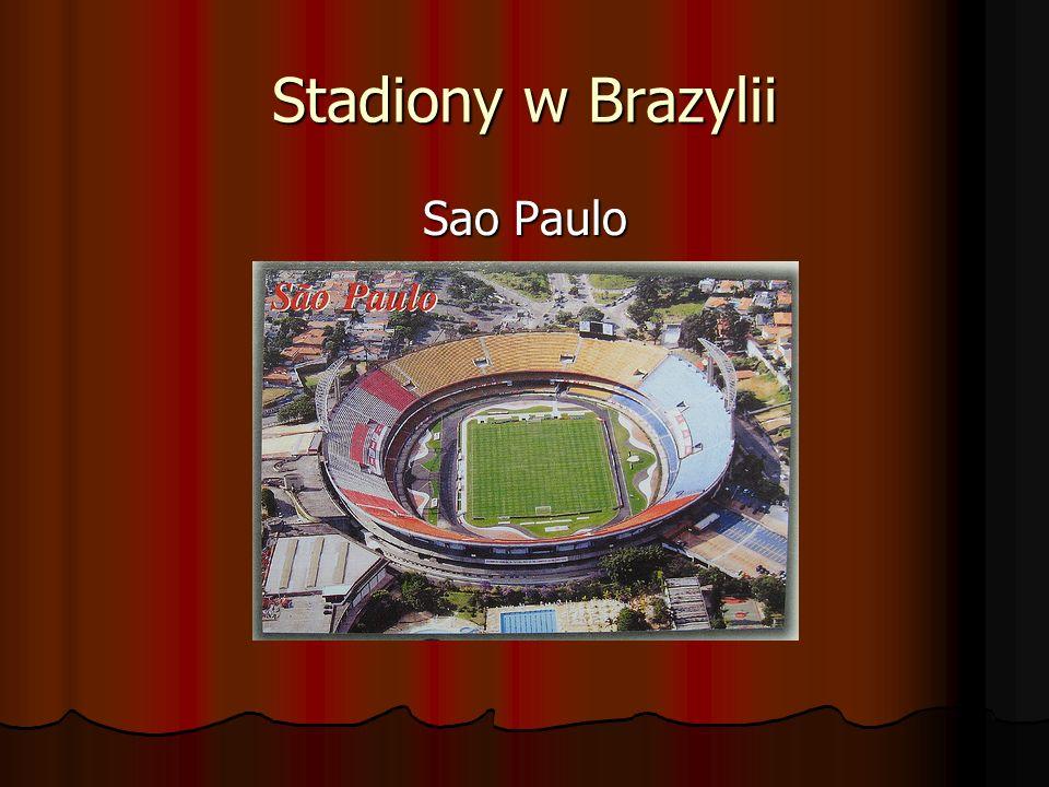 Stadiony w Brazylii Sao Paulo