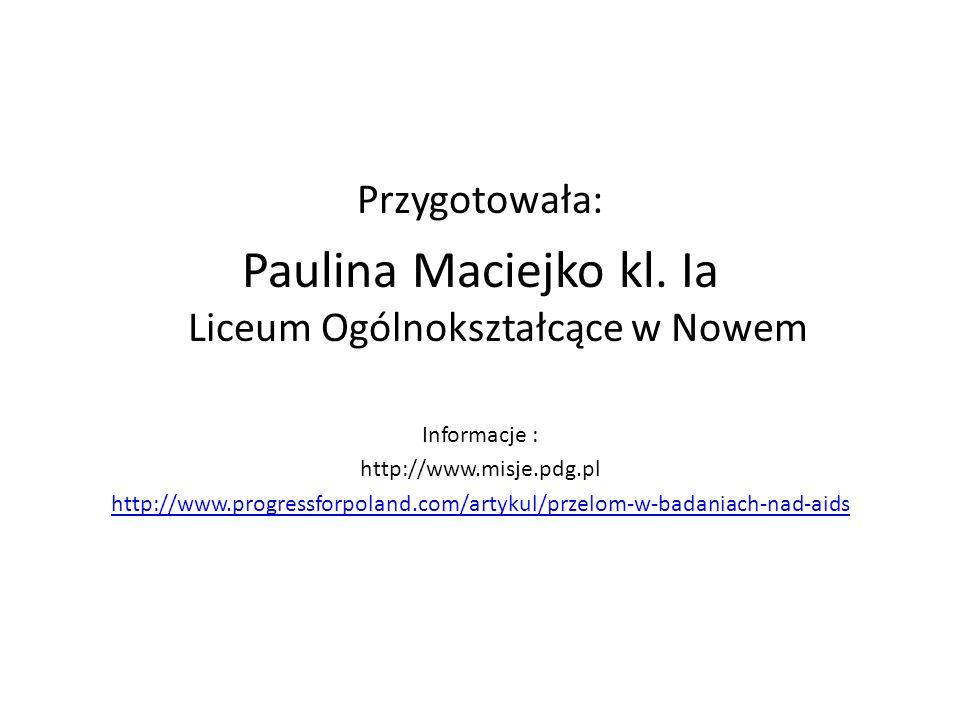 Paulina Maciejko kl. Ia Liceum Ogólnokształcące w Nowem