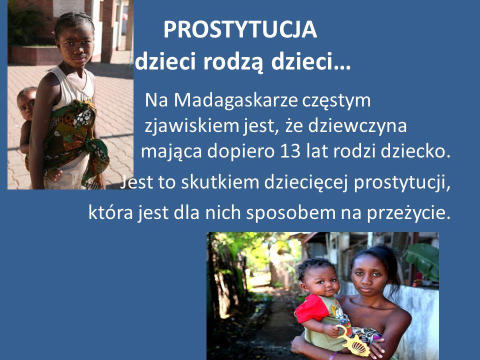 PROSTYTUCJA dzieci rodzą dzieci…