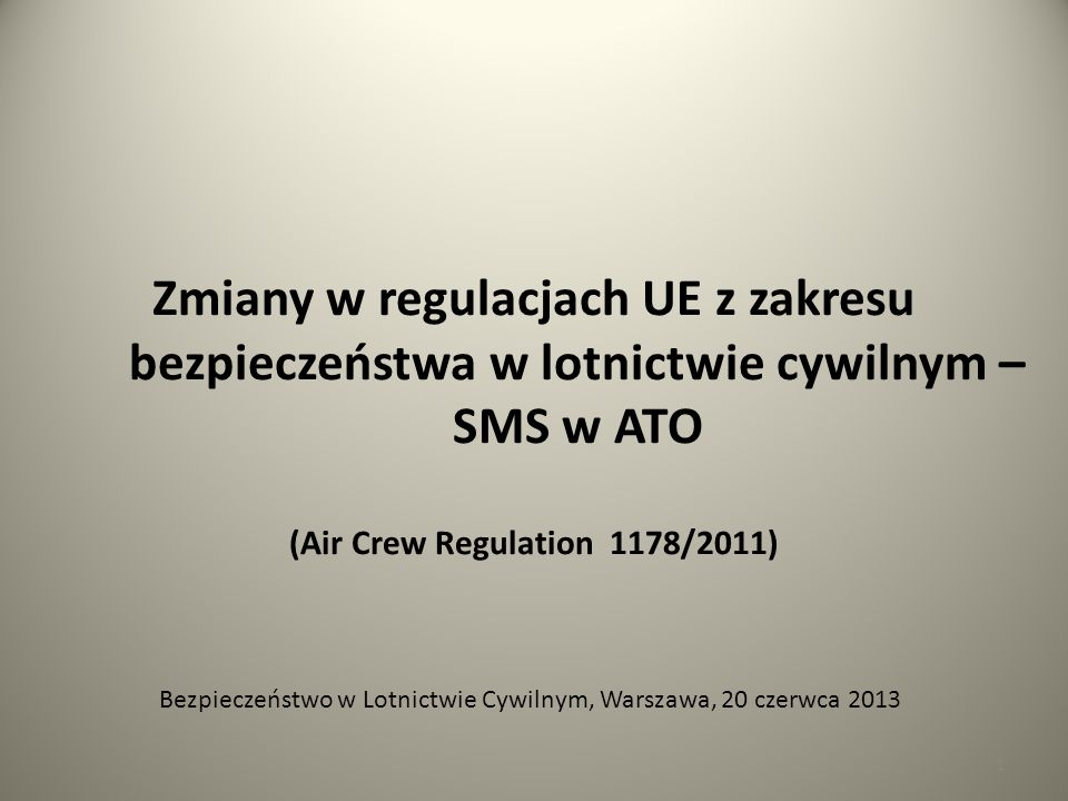 (Air Crew Regulation 1178/2011)