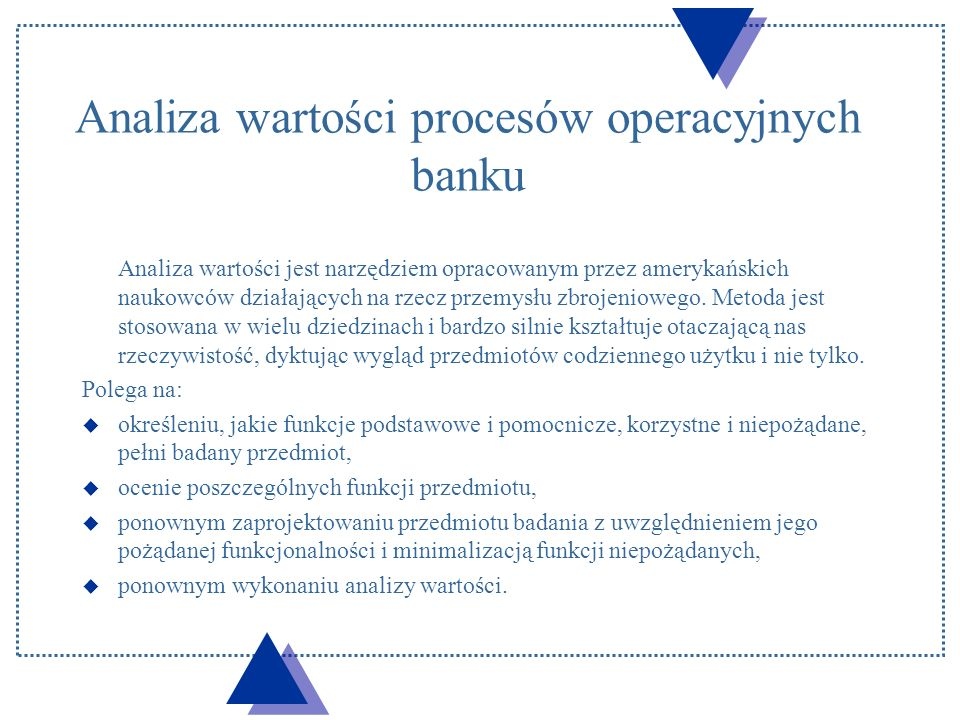 Analiza wartości procesów operacyjnych banku