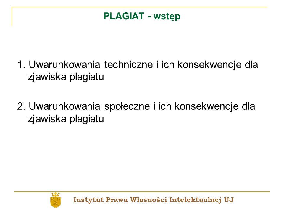 1. Uwarunkowania techniczne i ich konsekwencje dla zjawiska plagiatu