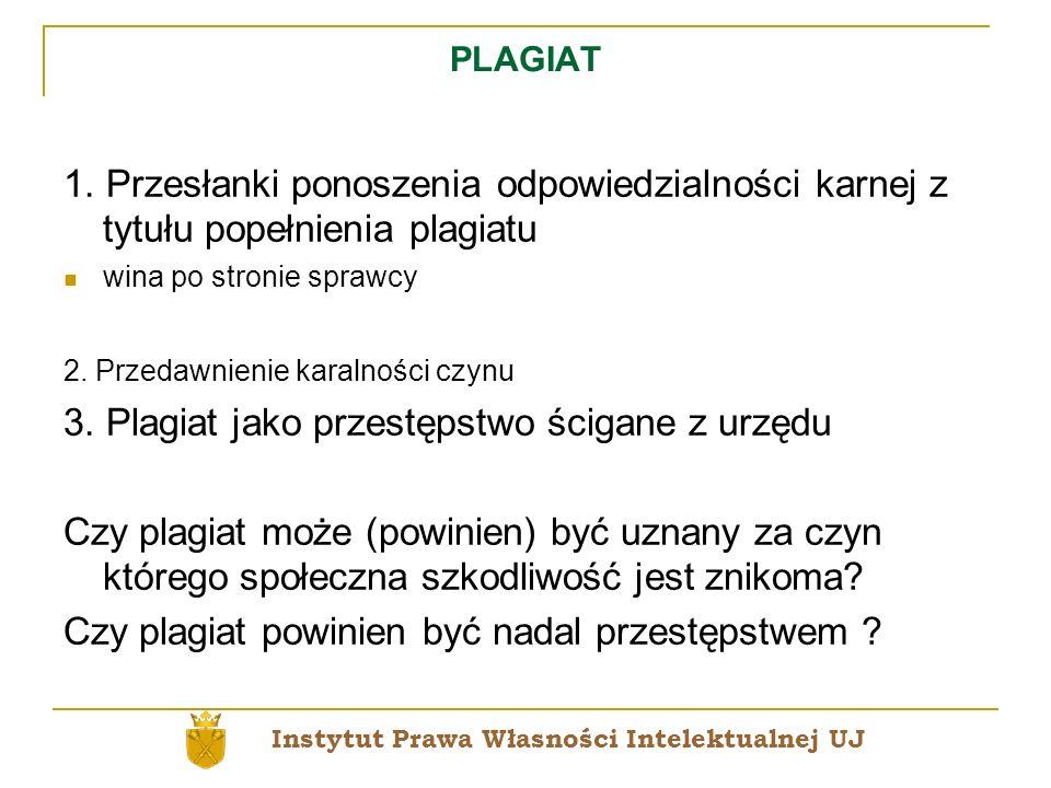 3. Plagiat jako przestępstwo ścigane z urzędu