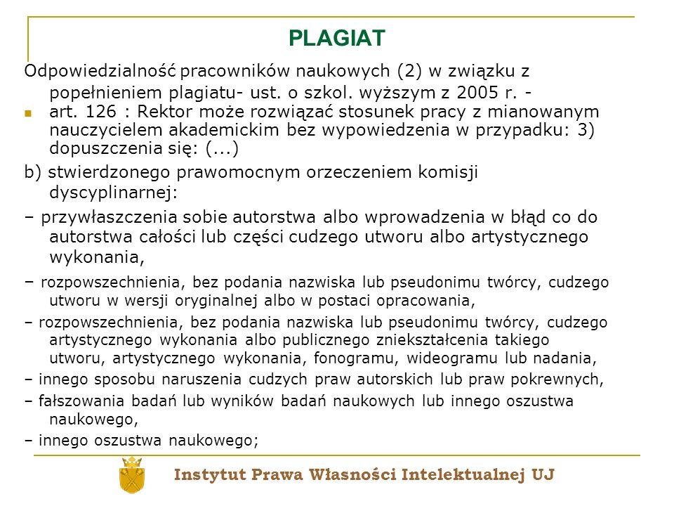 PLAGIAT Odpowiedzialność pracowników naukowych (2) w związku z popełnieniem plagiatu- ust. o szkol. wyższym z 2005 r. -