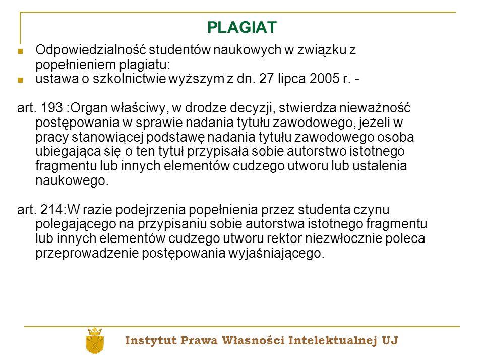 PLAGIATOdpowiedzialność studentów naukowych w związku z popełnieniem plagiatu: ustawa o szkolnictwie wyższym z dn. 27 lipca 2005 r. -