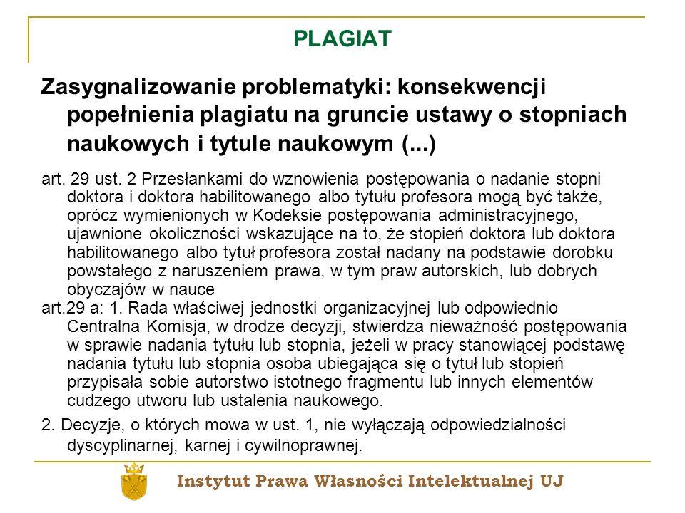 PLAGIAT Zasygnalizowanie problematyki: konsekwencji popełnienia plagiatu na gruncie ustawy o stopniach naukowych i tytule naukowym (...)