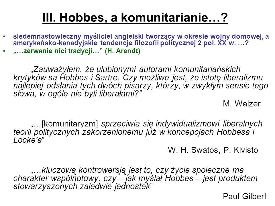 III. Hobbes, a komunitarianie…