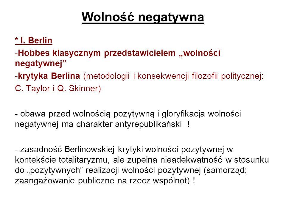 Wolność negatywna * I. Berlin