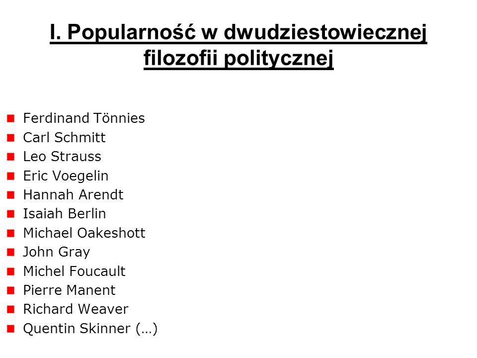 I. Popularność w dwudziestowiecznej filozofii politycznej