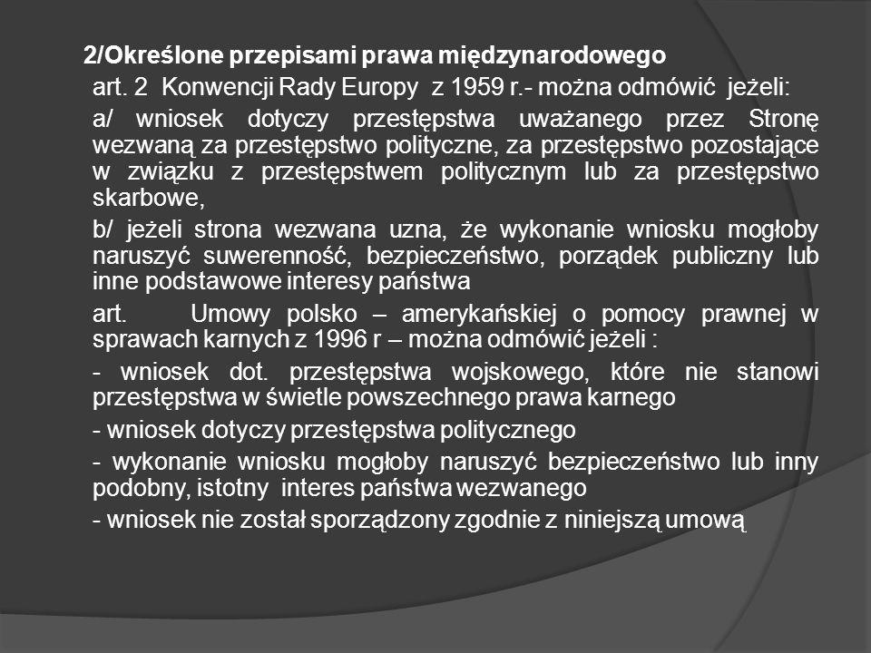 2/Określone przepisami prawa międzynarodowego art