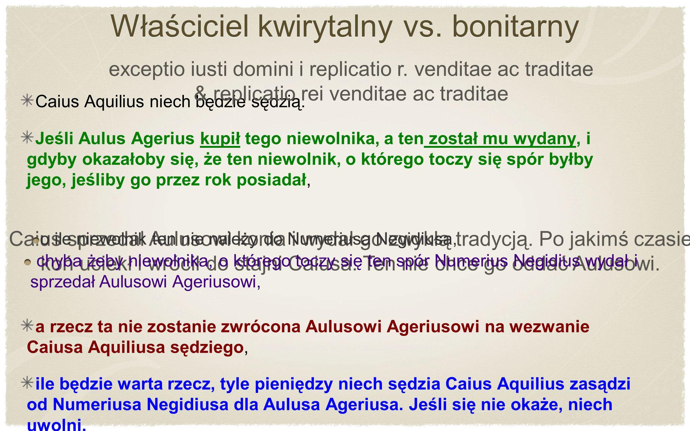 Właściciel kwirytalny vs. bonitarny