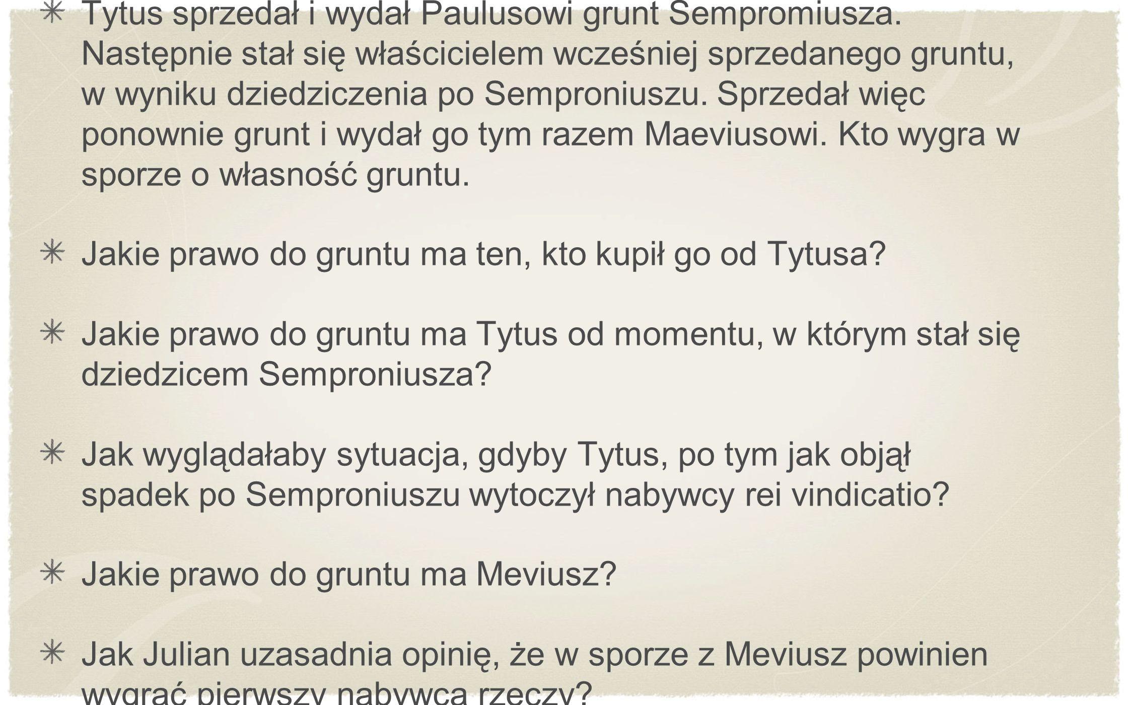 Tytus sprzedał i wydał Paulusowi grunt Sempromiusza