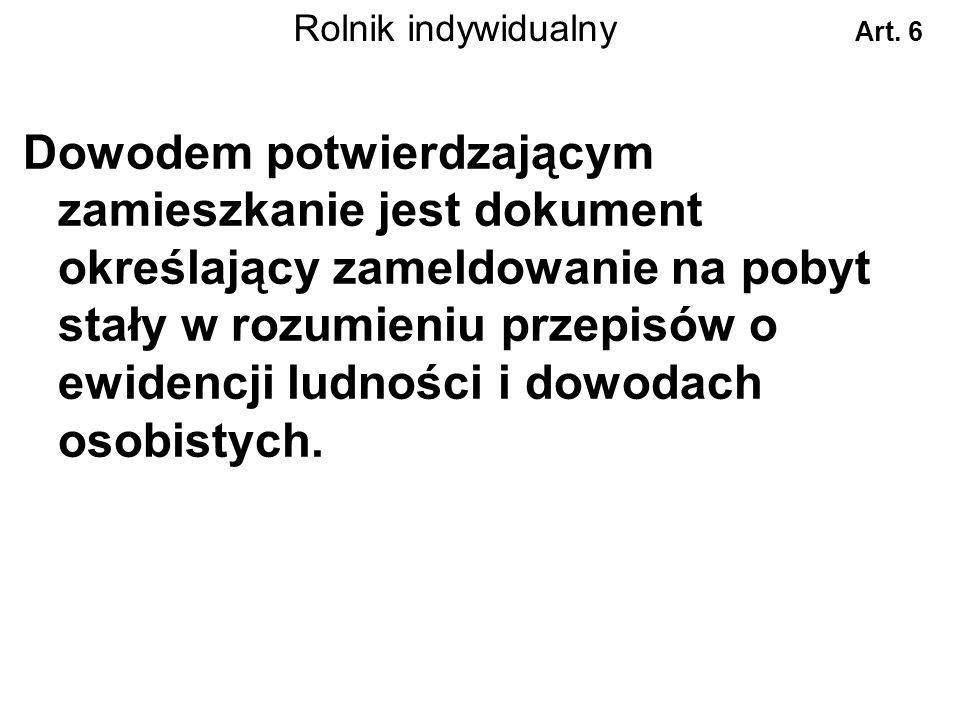 Rolnik indywidualny Art. 6.