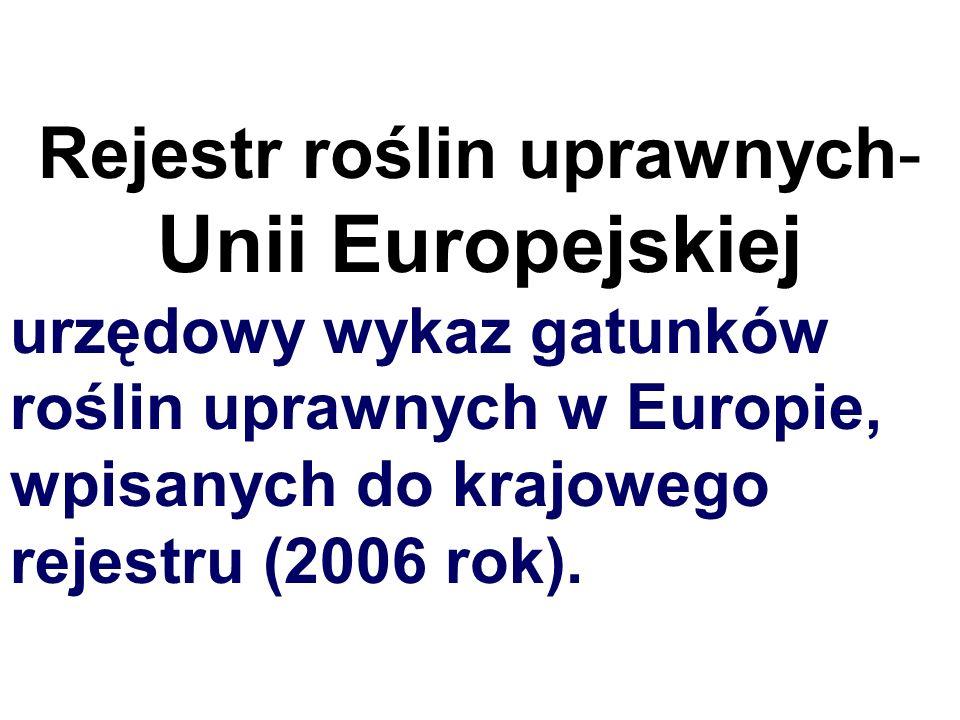 Rejestr roślin uprawnych- Unii Europejskiej