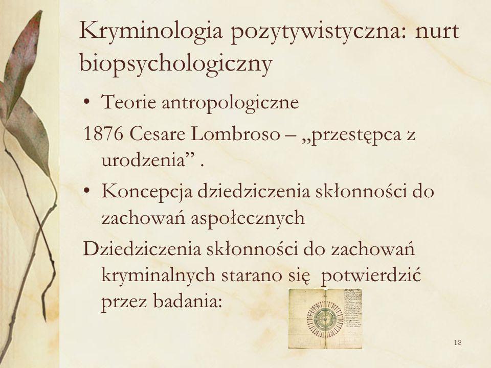 Kryminologia pozytywistyczna: nurt biopsychologiczny