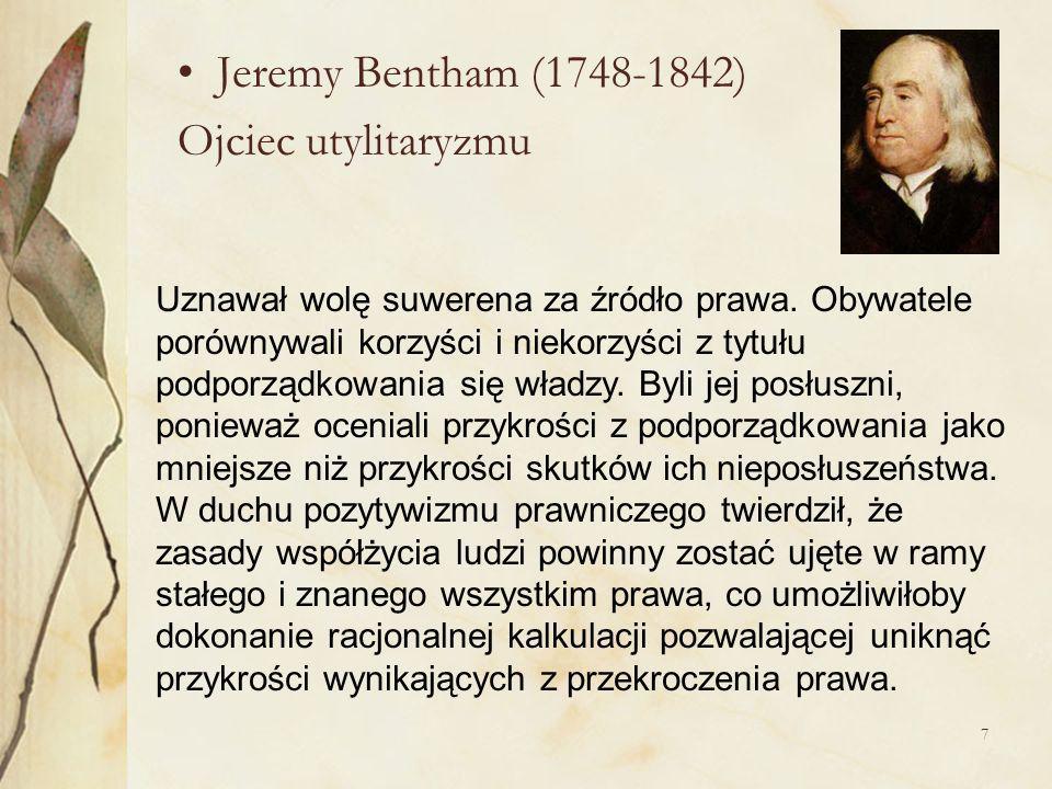 Jeremy Bentham (1748-1842) Ojciec utylitaryzmu