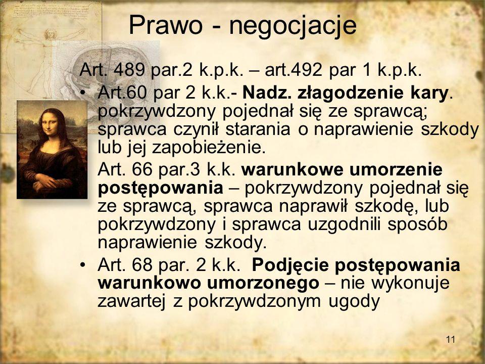 Prawo - negocjacje Art. 489 par.2 k.p.k. – art.492 par 1 k.p.k.