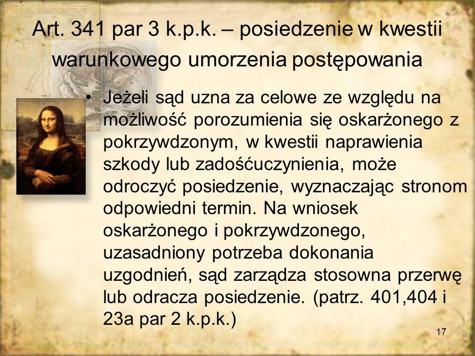 Art. 341 par 3 k.p.k. – posiedzenie w kwestii warunkowego umorzenia postępowania