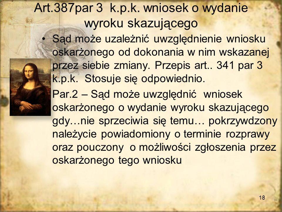 Art.387par 3 k.p.k. wniosek o wydanie wyroku skazującego