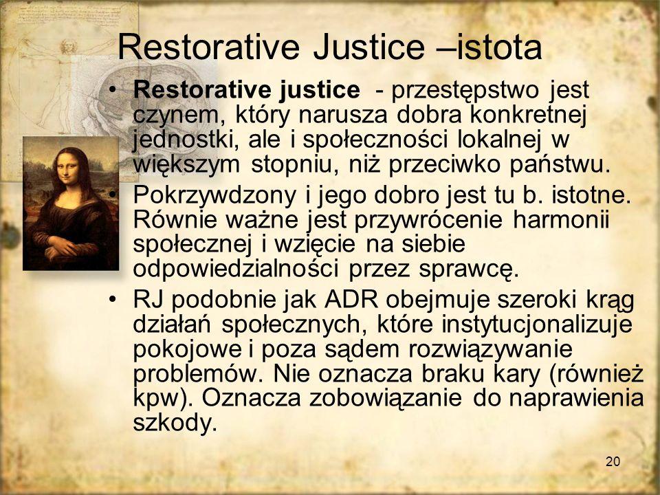 Restorative Justice –istota